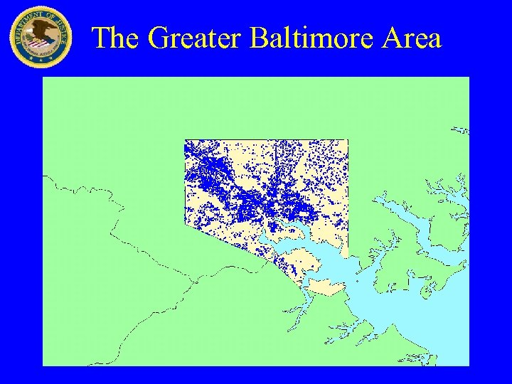 The Greater Baltimore Area