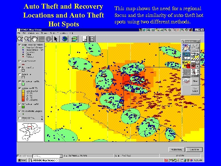 Auto Theft and Recovery Locations and Auto Theft Hot Spots This map shows the
