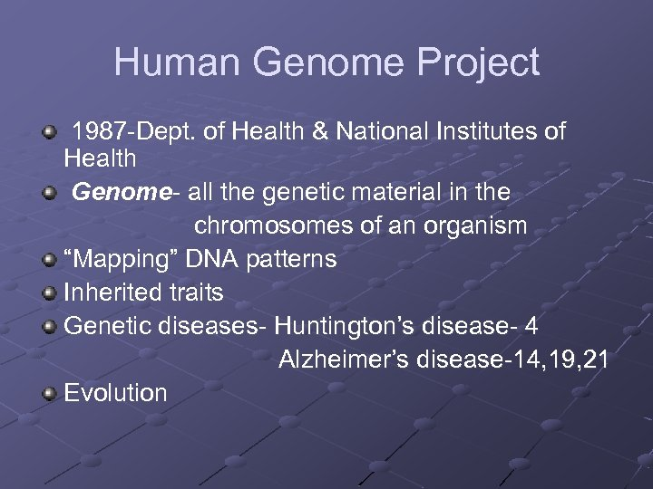 Human Genome Project 1987 -Dept. of Health & National Institutes of Health Genome- all