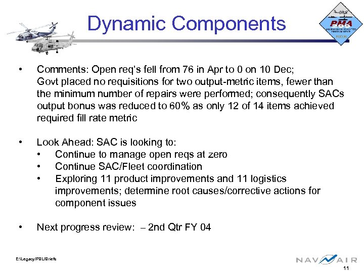 Dynamic Components • Comments: Open req's fell from 76 in Apr to 0 on
