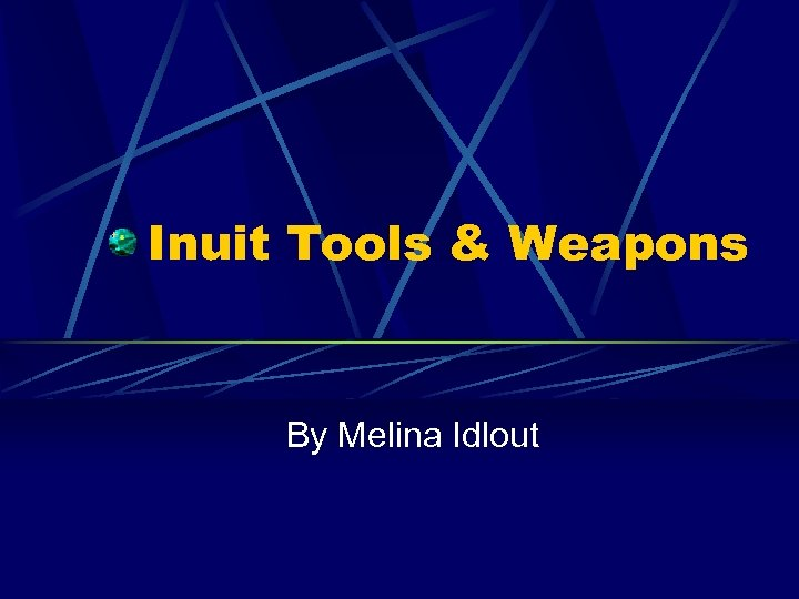 Inuit Tools & Weapons By Melina Idlout