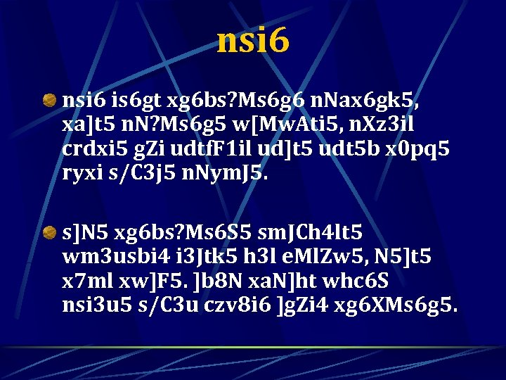 nsi 6 is 6 gt xg 6 bs? Ms 6 g 6 n. Nax