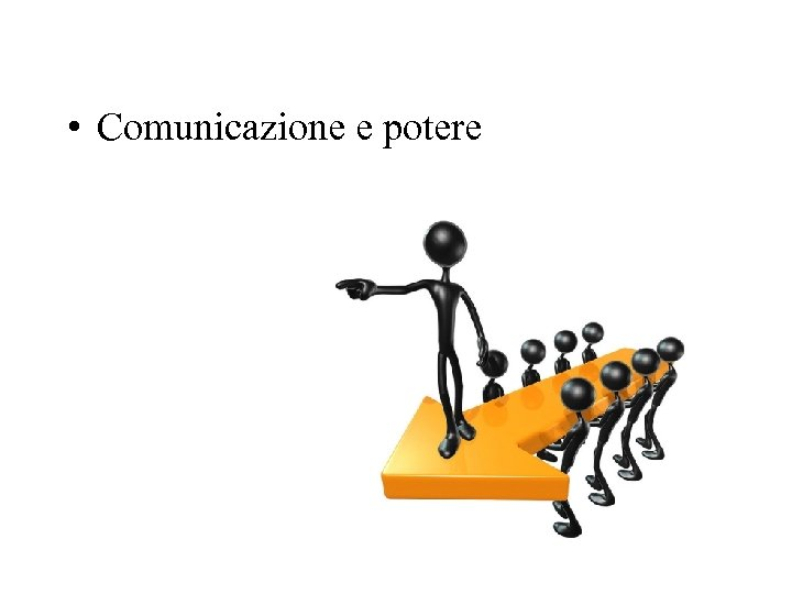 • Comunicazione e potere
