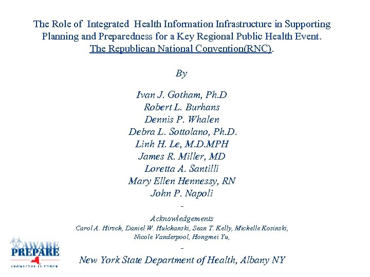 The Role of Integrated Health Information Infrastructure in Supporting Planning and Preparedness for a