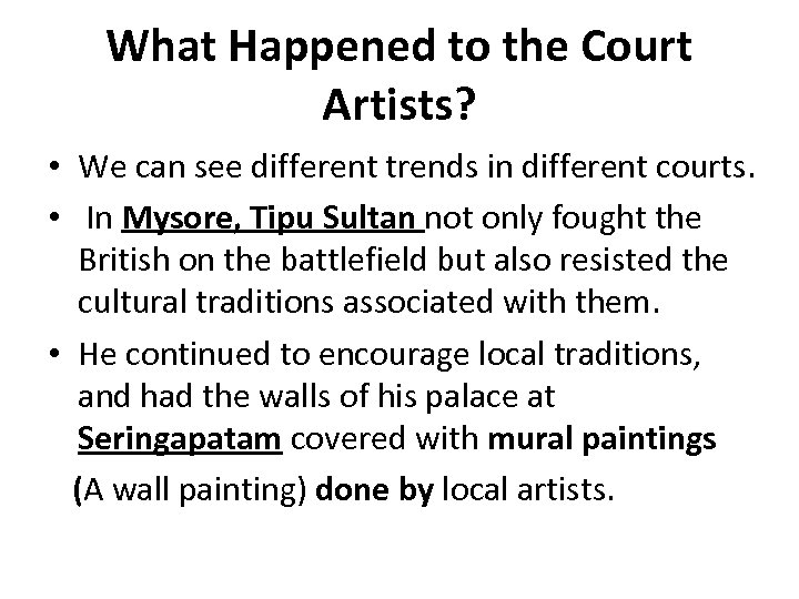 What Happened to the Court Artists? • We can see different trends in different