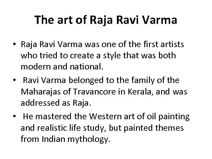 The art of Raja Ravi Varma • Raja Ravi Varma was one of the