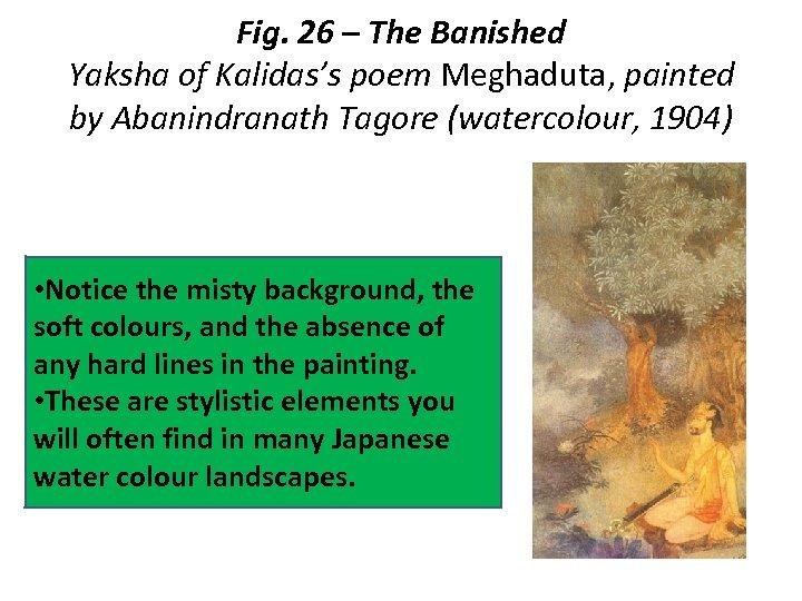 Fig. 26 – The Banished Yaksha of Kalidas's poem Meghaduta, painted by Abanindranath Tagore