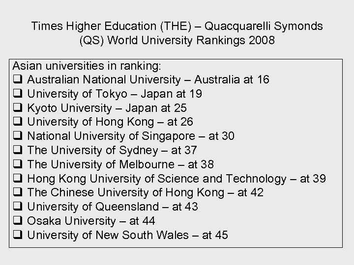 Times Higher Education (THE) – Quacquarelli Symonds (QS) World University Rankings 2008 Asian universities
