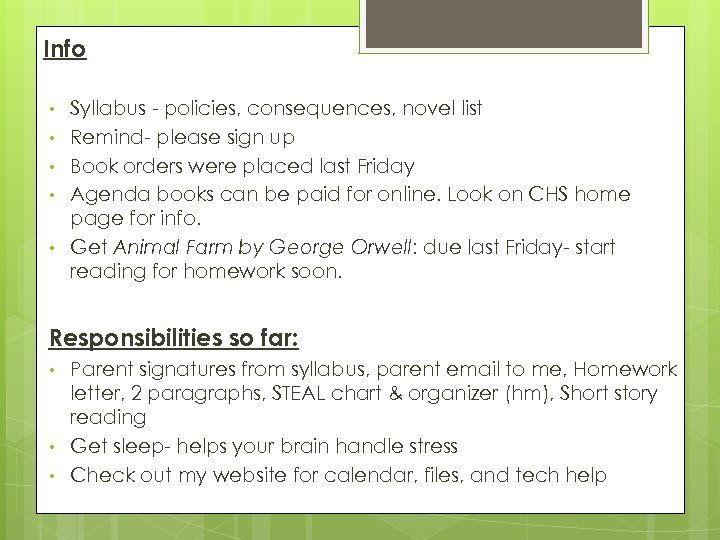 Info • • • Syllabus - policies, consequences, novel list Remind- please sign up