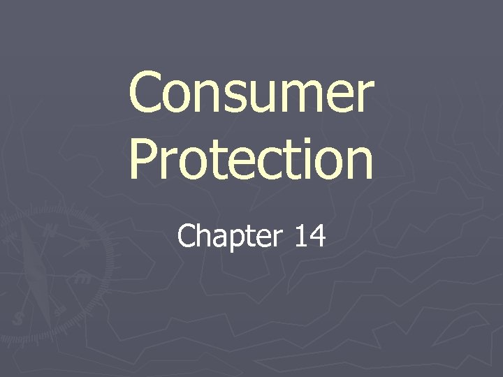 Consumer Protection Chapter 14