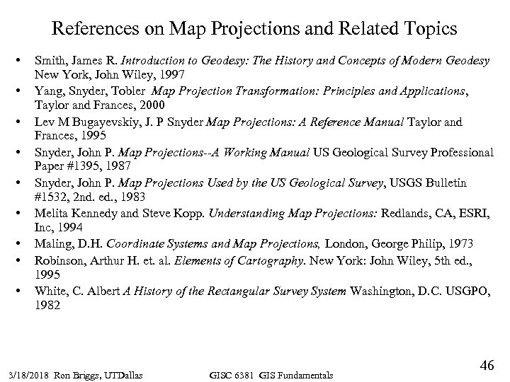 References on Map Projections and Related Topics • • • Smith, James R. Introduction