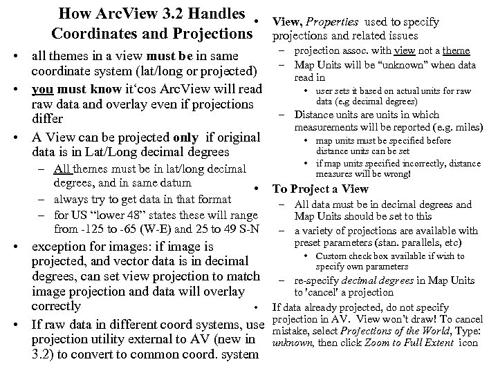 How Arc. View 3. 2 Handles • Coordinates and Projections • all themes in
