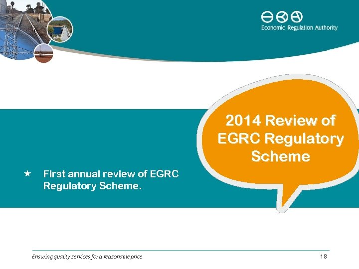2014 Review of EGRC Regulatory Scheme First annual review of EGRC Regulatory Scheme. Ensuring