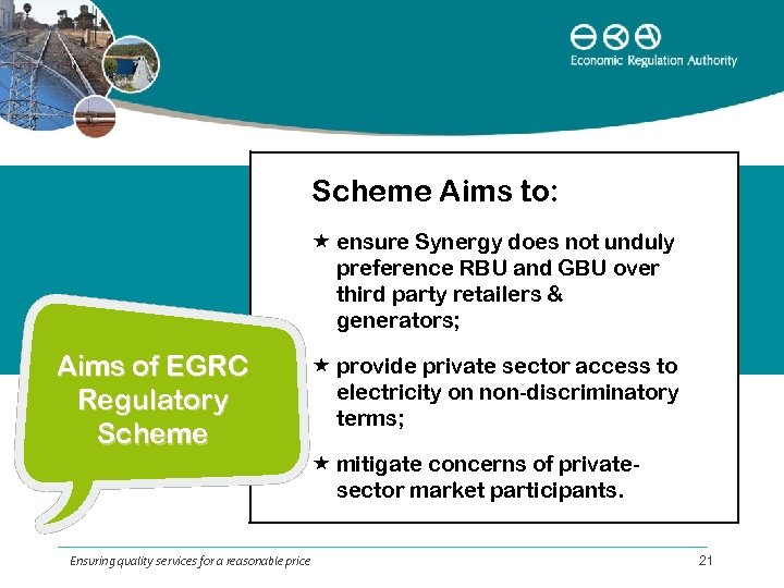 Scheme Aims to: ensure Synergy does not unduly preference RBU and GBU over third