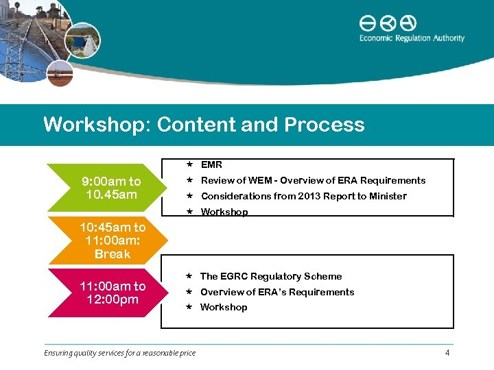 Workshop: Content and Process EMR 9: 00 am to 10. 45 am Review of