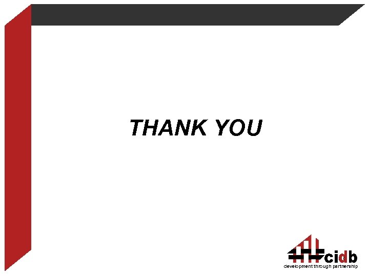 THANK YOU Thank You 18 development through partnership