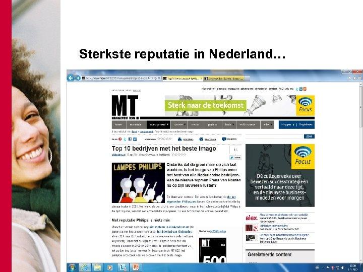 Sterkste reputatie in Nederland…