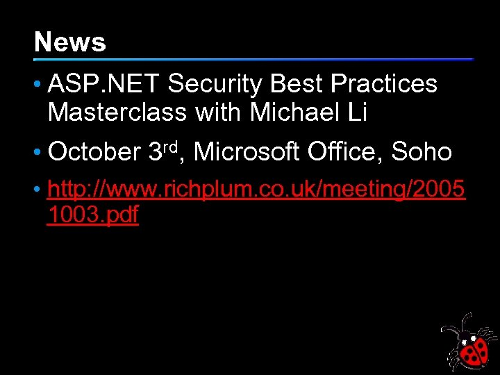 News • ASP. NET Security Best Practices Masterclass with Michael Li • October 3