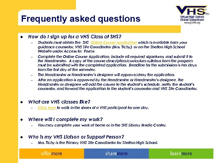 Frequently asked questions l How do I sign up for a VHS Class at