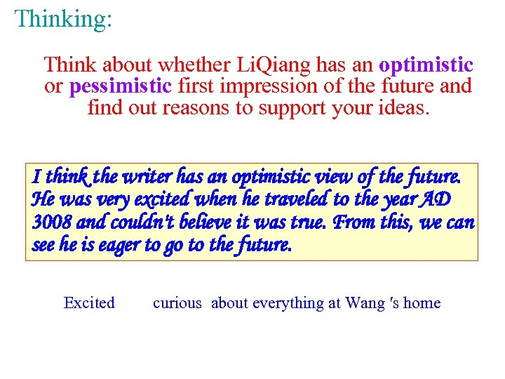 Thinking: Think about whether Li. Qiang has an optimistic or pessimistic first impression of
