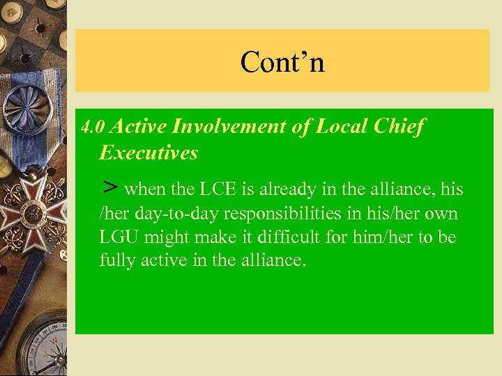 Cont'n 4. 0 Active Involvement of Local Chief Executives > when the LCE is