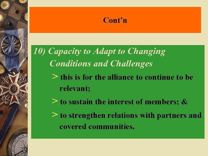 Cont'n 10) Capacity to Adapt to Changing Conditions and Challenges > this is for