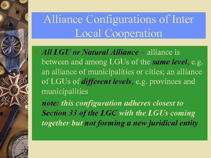Alliance Configurations of Inter Local Cooperation w All LGU or Natural Alliance – alliance