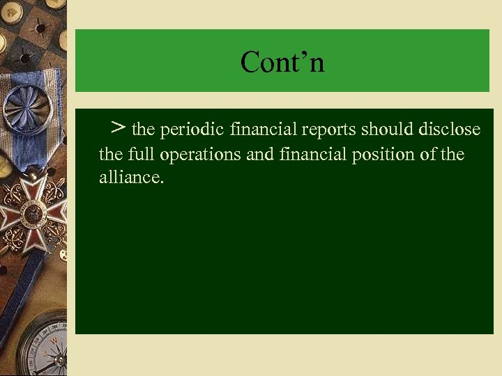 Cont'n > the periodic financial reports should disclose the full operations and financial position