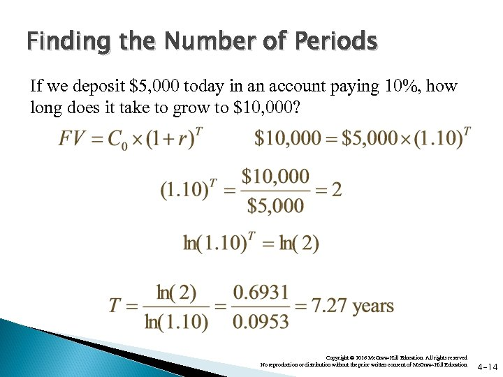 Finding the Number of Periods If we deposit $5, 000 today in an account