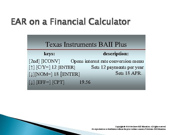 EAR on a Financial Calculator Texas Instruments BAII Plus keys: description: [2 nd] [ICONV]