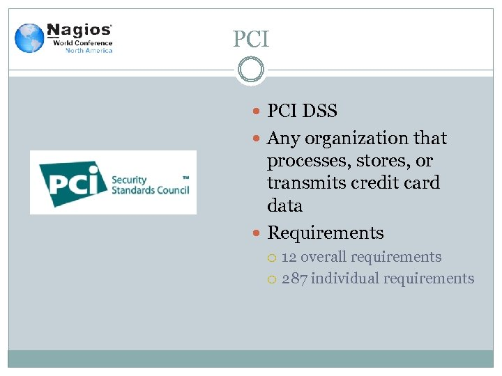 PCI DSS Any organization that processes, stores, or transmits credit card data Requirements 12