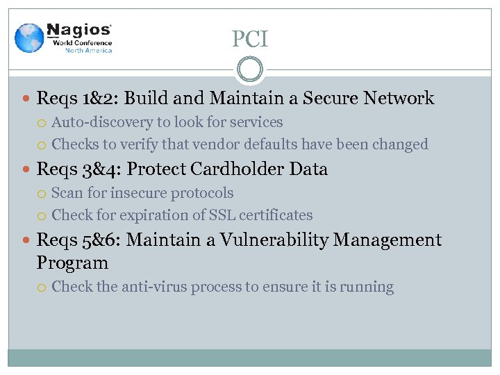 PCI Reqs 1&2: Build and Maintain a Secure Network Auto-discovery to look for services