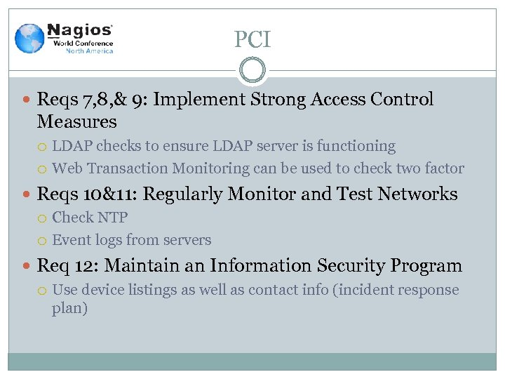 PCI Reqs 7, 8, & 9: Implement Strong Access Control Measures LDAP checks to