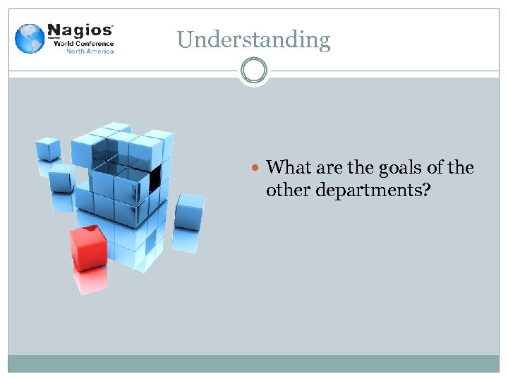 Understanding What are the goals of the other departments?