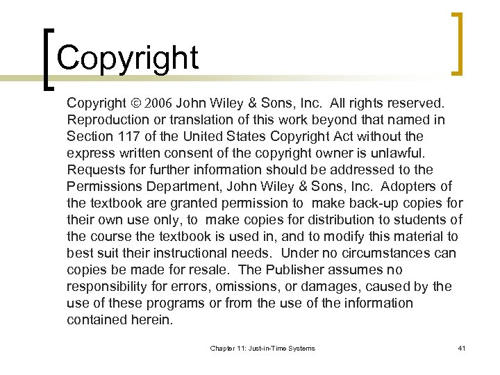 Copyright 2006 John Wiley & Sons, Inc. All rights reserved. Reproduction or translation of