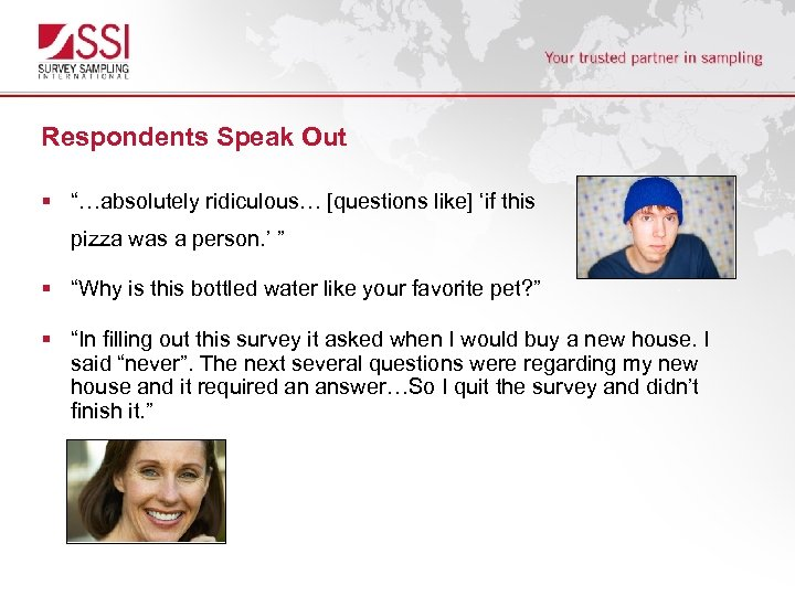 """Respondents Speak Out § """"…absolutely ridiculous… [questions like] 'if this pizza was a person."""
