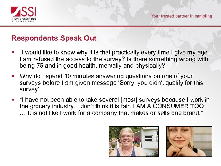 """Respondents Speak Out § """"I would like to know why it is that practically"""