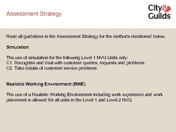 Assessment Strategy Read all guidelines in the Assessment Strategy for the methods mentioned below.
