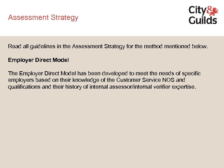 Assessment Strategy Read all guidelines in the Assessment Strategy for the method mentioned below.