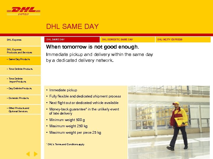 DHL SAME DAY DHL Express Products and Services − Same Day Products DHL SAME