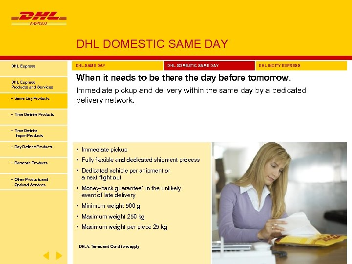DHL DOMESTIC SAME DAY DHL Express Products and Services − Same Day Products DHL