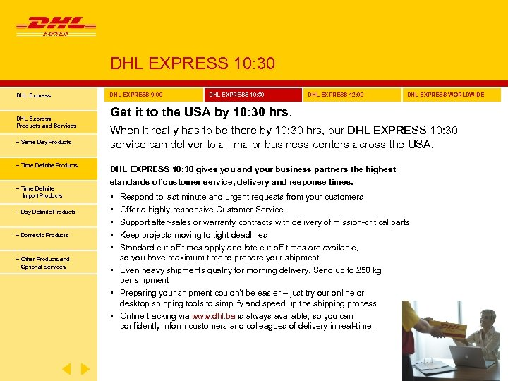 DHL EXPRESS 10: 30 DHL Express Products and Services − Same Day Products −