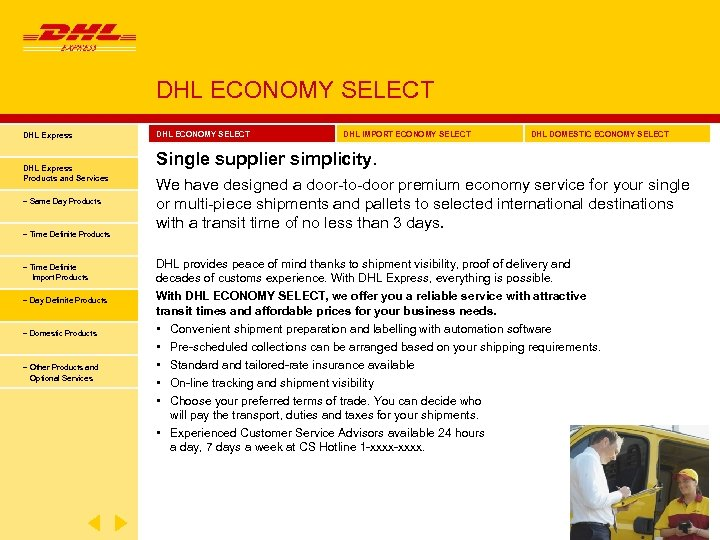 DHL ECONOMY SELECT DHL Express Products and Services − Same Day Products − Time