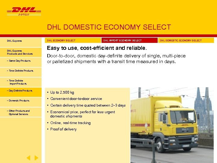 DHL DOMESTIC ECONOMY SELECT DHL Express Products and Services − Same Day Products DHL