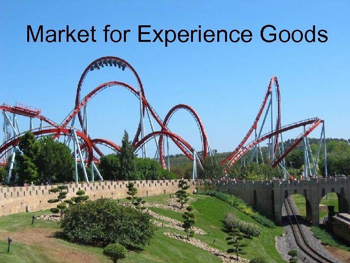 Market for Experience Goods 1: D - 1(45) Aspects of Demand for Experience