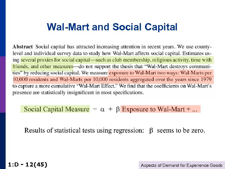 Wal-Mart and Social Capital 1: D - 12(45) Aspects of Demand for Experience Goods
