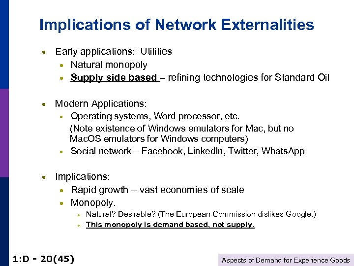 Implications of Network Externalities · Early applications: Utilities · Natural monopoly · Supply side