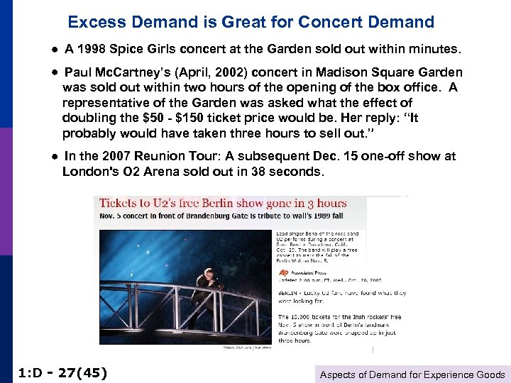 Excess Demand is Great for Concert Demand A 1998 Spice Girls concert at the