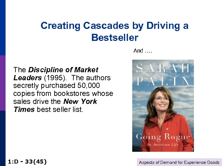 Creating Cascades by Driving a Bestseller And …. The Discipline of Market Leaders (1995).