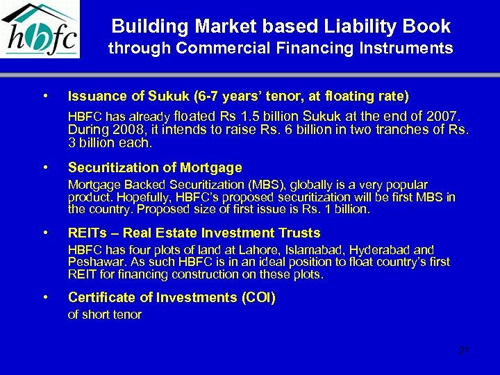 Building Market based Liability Book through Commercial Financing Instruments • Issuance of Sukuk (6